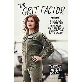 The Grit Factor by Polson & Shannon Huffman