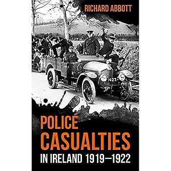 POLICE CASUALTIES IN IRELAND 19191922
