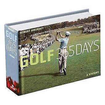 Golf 365 Days by Robert Sidorsky