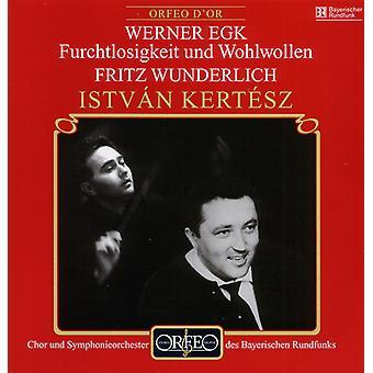 W. Egk - Werner Egk: Furchtlosigkeit Und Wohlwollen [CD] USA import