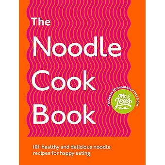 The Noodle Cookbook by Damien Lee