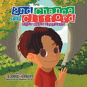 2nd Chance for Clifford - Kind Hand Approach by Deloris Herbert - 9781