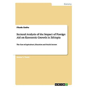 Sectoral Analysis of the Impact of Foreign Aid on Economic Growth in