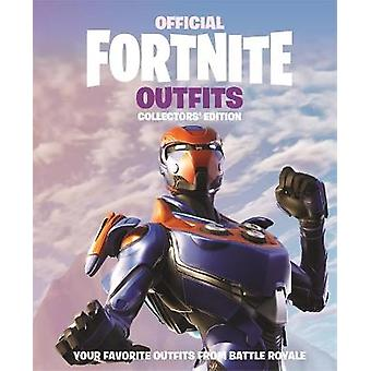 FORTNITE offizielle Outfits Die Sammleredition Offizielle Fortnite Bücher