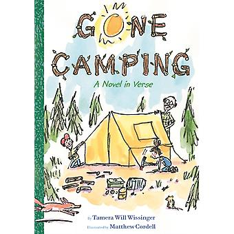 Gone Camping A Novel in Verse by Tamera Will Wissinger & Illustrated by Matthew Cordell