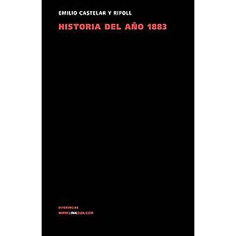 Historia del Ano 1883 av Emilio Castelar y Ripoll