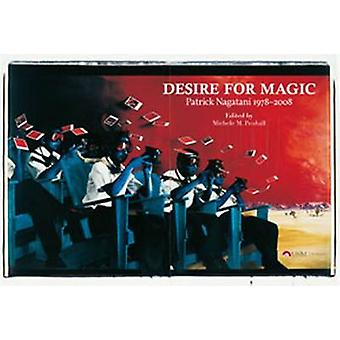 Desire for Magic by Edited by Michele M Penhall