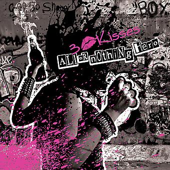 3 Kisses - All or Nothing Hero [CD] USA import