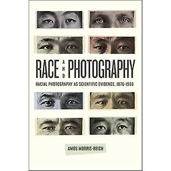 Race and Photography by Amos MorrisReich
