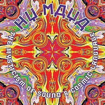 Hy Maya - The Mysticism of Sound & Cosmic Language [CD] USA import