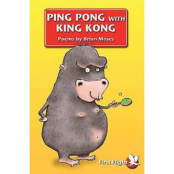 Ping Pong mit King Kong von Brian Moses & illustriert von Lee Wildish