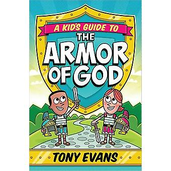 A Kid's Guide to the Armor of God by Tony Evans - 9780736960564 Book