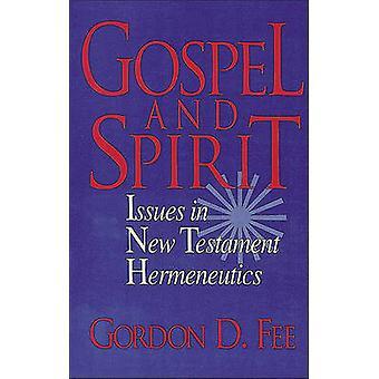 Evangelho e espírito - questões de hermenêutica do novo testamento por Gordon D F