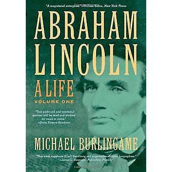 Abraham Lincoln - une vie par Michael Burlingame - livre 9781421409733