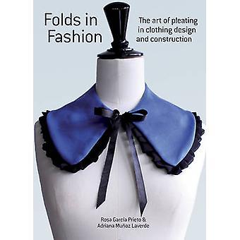 Plooien in mode - de kunst van het vastnaaien in kleding Design en Construc
