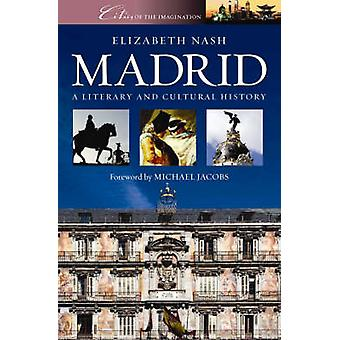 Madrid by Elizabeth Nash - Michael Jacobs - 9781902669274 Book