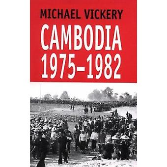 Kambodža, 1975-1982 - 1975-1982 jonka Michael Vickery - 9789747100815 Bo