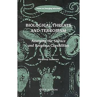 Biological Threats and Terrorism - Assessing the Science and Response