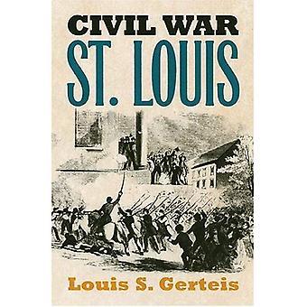 Burgeroorlog St.Louis (moderne oorlog Studies)