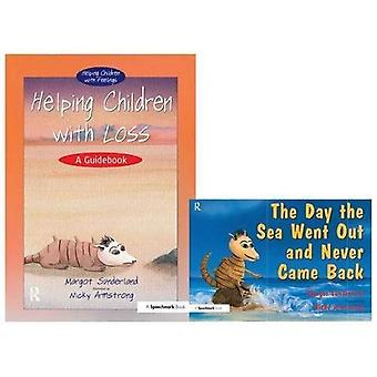 Helping Children With Loss: AND The Day the Sea Went Out and Never Came Back (Helping Children)
