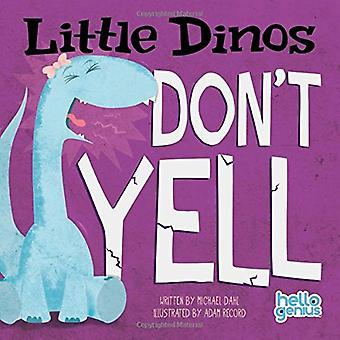 Não grites pequenos Dinos