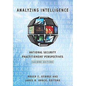 Analyse Intelligenz: Nationale Sicherheitsexperten Perspektiven