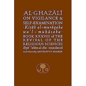 Al-Ghazali on Vigilance and Self-Examination (Islamic Texts Society Al-Ghazali Series)