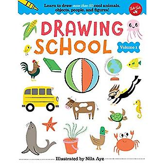 Drawing School--Volume 1: Learn to Draw More Than 50 Cool Animals, Objects, People, and Figures! (Drawing School)