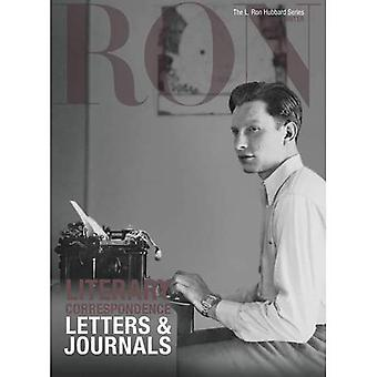 L. Ron Hubbard: Literary Correspondence: Letters & Journals (L. Ron Hubbard Series)