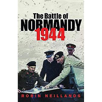 De slag van Normandie 1944:1944 de definitieve uitspraak (Cassell Military Paperbacks)