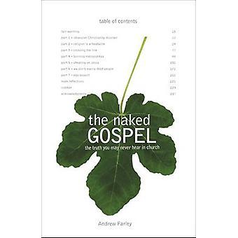 Det nakne evangelium av Andrew Farley