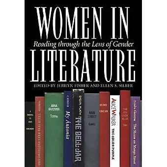Women in Literature Reading Through the Lens of Gender by Snyder & Michael B.
