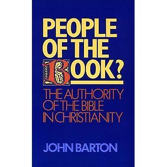 Människorna i boken myndigheten i Bibeln i kristendomen av Barton & John