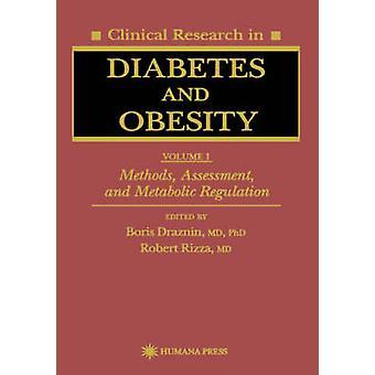 糖尿病・肥満 1 巻方法評価・ Draznin ・ ボリスによる代謝調節の臨床研究