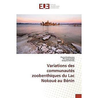 Variations des communauts zoobenthiques du lac nokou au bnin by Collectif
