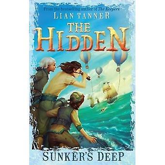 Sunker's Deep - Hidden Series 2 av Lian Tanner - 9781760634124 Bok
