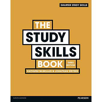The Study Skills Book (3rd Revised edition) by Jonathan Weyers - Kath