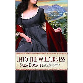 Into the Wilderness by Sara Donati - 9780385342575 Book
