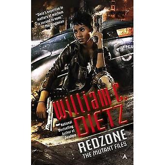 Redzone by William C Dietz - 9780425273340 Book