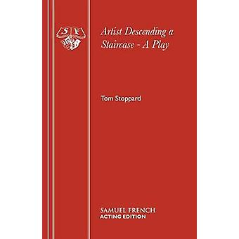 Artist Descending a Staircase by Tom Stoppard - 9780573016875 Book