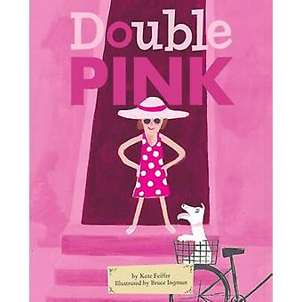 Double Pink by Kate Feiffer - 9780689871900 Book
