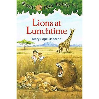 Lions at Lunchtime by Mary Pope Osborne - Salvatore Murdocca - 978078