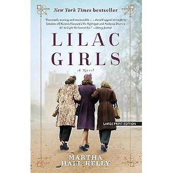 Lilac Girls by Martha Hall Kelly - 9781432839918 Book