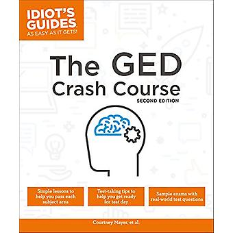The GED Crash Course - 2e by Courtney Mayer - 9781465470232 Book