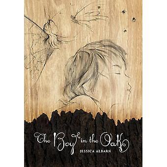 The Boy in the Oak by Jessica Albarn - 9781897476529 Book