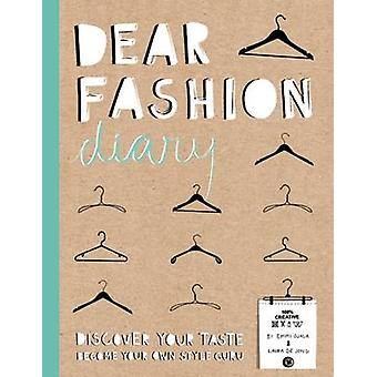 Dear Fashion Diary - Discover Your Taste - Become Your Own Style Guru