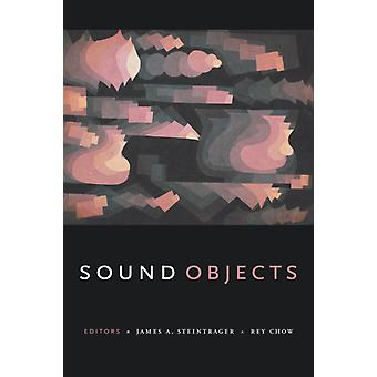 Sound Objects by James A. Steintrager