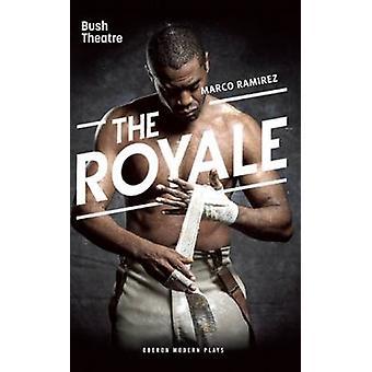 Royale by Marco Ramirez