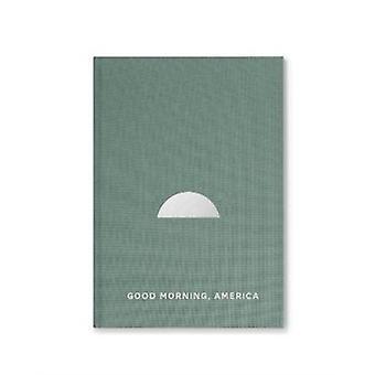 Hyvää huomenta America Volume kaksi Mark Power