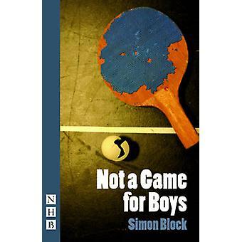 Pas un jeu pour les garçons par Simon Block